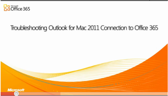 Office 365 Video - Felsöknings tips på Office 2011 för Mac och Office 365